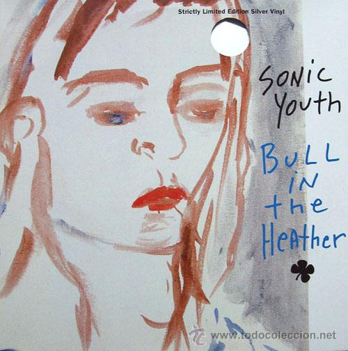 SONIC YOUTH -BULL IN THE HEATHER-ED LIMITADA VINILO PLATEADO - 10´PULGADAS - RAREZA-NUEVO (Música - Discos - Singles Vinilo - Pop - Rock Extranjero de los 90 a la actualidad)