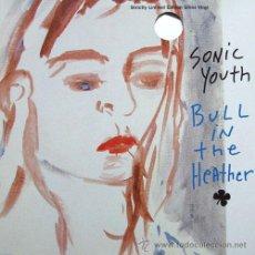 Discos de vinilo: SONIC YOUTH -BULL IN THE HEATHER-ED LIMITADA VINILO PLATEADO - 10´PULGADAS - RAREZA-NUEVO. Lote 29363631
