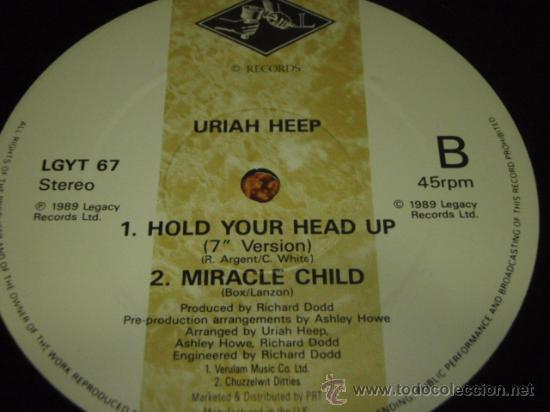 Discos de vinilo: URIAH HEEP ( HOLD YOUR HEAD UP extended 12 mix + 7 version - MIRACLE CHILD ) ENGLAND-1989 - Foto 4 - 29366081