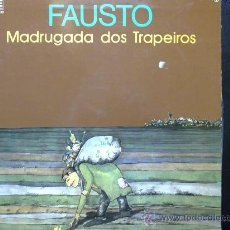 Discos de vinilo: FAUSTO, MADRUGADA DOS TRAPEIROS - LP DE VINILO. Lote 29366149