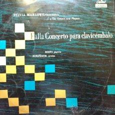 Discos de vinilo: FALLA, CONCERTO PARA CLAVICÉMBALO, SYLVIA MARLOWE - LP DE VINILO. Lote 29366206