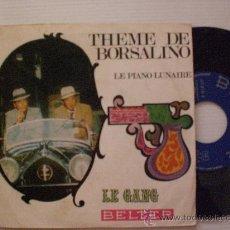 Discos de vinilo: BSO THEME DE BORSALINO, LE GANG, SINGLE BELTER 1970, NUEVO. Lote 29370617