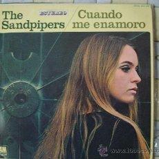 Discos de vinilo: THE SANDPIPERS , CUANDO ME ENAMORO. Lote 29371718