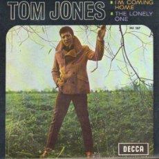 Discos de vinilo: SINGLE - TOM JONES - I'M COMING HOME. Lote 29391076