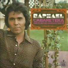 Disques de vinyle: RAPHAEL SINGLE SELLO HISPAVOX AÑO 1976. Lote 29379679