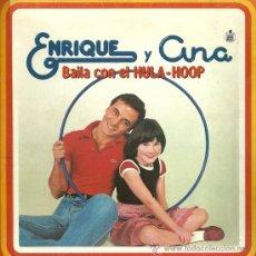 Discos de vinilo: ENRIQUE Y ANA FLEXIDIS DEL SELLO HISPAVOX AÑO 1979, BAILA CON EL HULA-HOOP. Lote 29396093