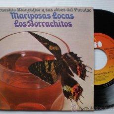 Discos de vinilo: HERNESTITO BLANCAFLOR, MARIPOSAS LOCAS, SINGLE CBS 1975, NUEVO. Lote 29404996