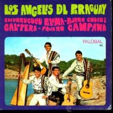 Discos de vinilo: LOS ANGELES DE PARAGUAY - CUCURRUCUCU PALOMA / PÁJARO CHOGUI / GALOPERA, ETC - EP 1968. Lote 29421171