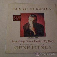 Discos de vinilo: MARCK ALMOND, SOMETHINGS GOTTEN HOLD MY HEART, MAXI HISPAVOX ESPAÑA 1989 MUY BIEN. Lote 29412560
