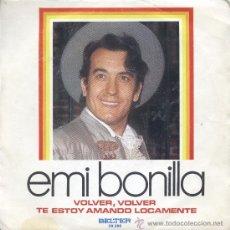 Dischi in vinile: EMI BONILLA SG BELTER 1974 VOLVER, VOLVER/ TE ESTOY AMANDO LOCAMENTE (GRECAS) FELIPE CAMPUZANO-. Lote 29424369