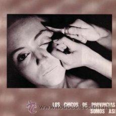 Discos de vinilo: LOS CHICOS DE PROVINCIAS SOMOS ASI - MINI LP / MAXI SINGLE - RAREZA - MAS BIRRAS - PROSCRITOS-1985. Lote 29425802