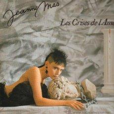 Discos de vinilo: JEANNE MAS - LES CRISES DE L'AME - LP 1989 - . Lote 29430458
