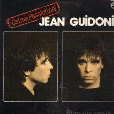 Discos de vinilo: JEAN GUIDONI - CRIME PASSIONNEL - LP 1982 - . Lote 29430465