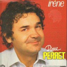 Discos de vinilo: PIERRE PERRET - IRENE - LP 1986. Lote 29435708