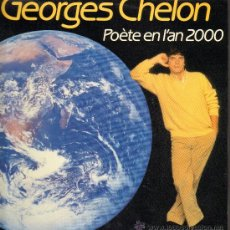 Discos de vinilo: GEORGES CHELON - POETE EN L'AN 2000 - LP 1983. Lote 29435760