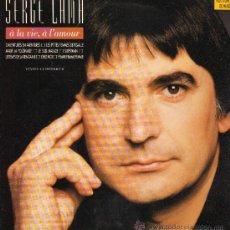 Discos de vinilo: SERGE LAMA - A LA VIE, A L'AMOUR - DOBLE LP - . Lote 29435951