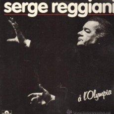 Discos de vinilo: SERGE REGGIANI - A L'OLYMPIA - DOBLE LP 1983 - PORTADA DOBLE. Lote 29436003