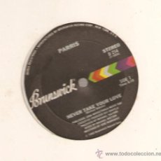 "Discos de vinilo: SINGLE 12"" PARRIS - NEVER TAKE YOUR LOVE (MODERN SOUL) . Lote 29435856"