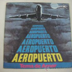 Discos de vinilo: SINGLE AEROPUERTO. Lote 29438239