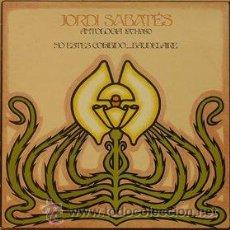 Discos de vinilo: JORDI SABATES - ANTOLOGIA 1971-1980 - NO ESTES COHIBIDO...BAUDELAIRE-DOBLE ALBUM - RAREZA. Lote 29438609