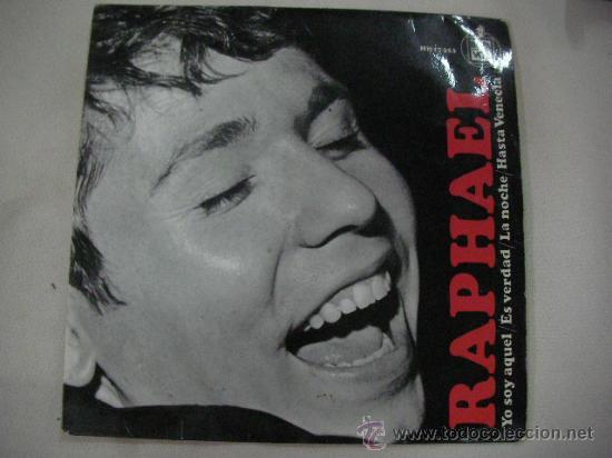 SINGLE RAPHAEL (Música - Discos - Singles Vinilo - Otros estilos)