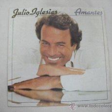 Discos de vinilo: SINGLE JULIO IGLESIAS. Lote 29439434