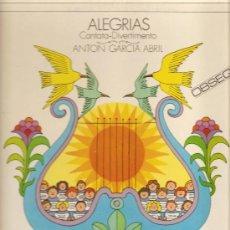 Discos de vinilo: LP ALEGRIAS - CANTATA - DIVERTIMENTO DE ANTON GARCIA ABRIL. Lote 29441518