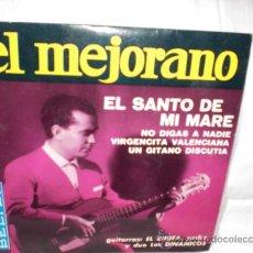 Discos de vinilo: EL MEJORANO-EP-EL SANTO DE MI MADRE+3. Lote 29442939