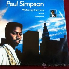 Discos de vinilo: PAUL SIMPSON - WALK AWAY FROM LOVE . MAXI SINGLE. COOLTEMPO RECORDS UK 1989. Lote 29448720