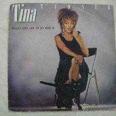 Discos de vinilo: SINGLE TINA TURNER. Lote 29450640