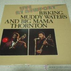 Discos de vinilo: B.B. KING, MUDDY WATERS AND BIG MAMA THORNTON 'LIVE AT NEWPORT' GERMANY LP33 ASTAN. Lote 110548734