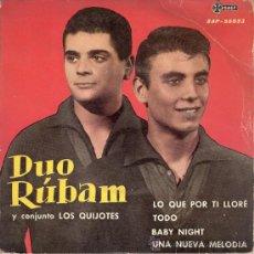 Discos de vinilo: DUO RUBAM CON LOS QUIJOTES - LO QUE LLORÉ POR TI + 3 (EP DE 4 CANCIONES) SAEF 1961 - VG++/VG++. Lote 29462612