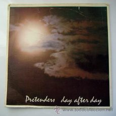 Discos de vinilo: EP . PRETENDERS . DAY AFTER DAY .REAL RECORDS 1981. Lote 29465060