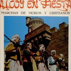 Discos de vinilo: ALCOY EN FIESTAS / BANDA PRIMITIVA DE ALCOY / / SELLO EMI REGAL LP. Lote 29487458