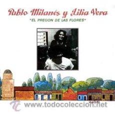 Discos de vinilo: PABLO MILANES Y LILIA VERA - EL PREGON DE LAS FLORES - 1983 - CUBA - VENEZUELA - ESPAÑA. Lote 245930660
