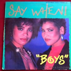 Discos de vinilo: SAY WHEN - BOYS . MAXI SINGLE . POINT BLACK RECORDS 1987. Lote 29500916
