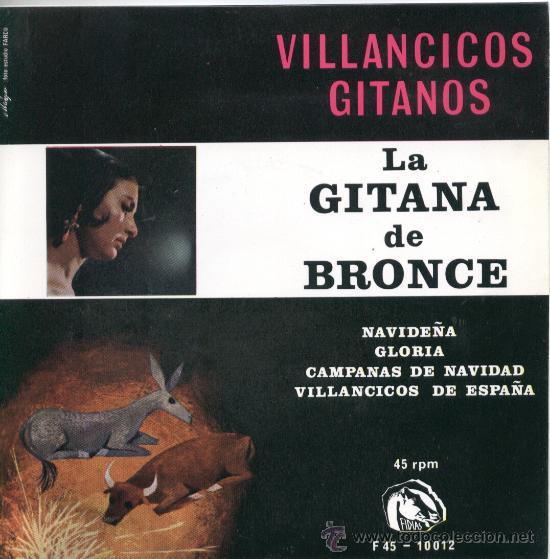 "LA GITANA DE BRONCE – VILLANCICOS GITANOS - NAVIDEÑA – GLORIA – 1966 – EP 7"" FIDIAS (Música - Discos de Vinilo - EPs - Flamenco, Canción española y Cuplé)"