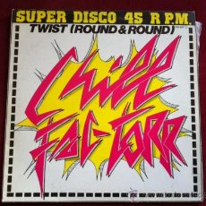 Discos de vinilo: CHILL FAC TORR - TWIST ( ROUND & ROUND) . MAXI SINGLE . PHILLY WORLD RECORDS ESPAÑA 1983. Lote 29501456