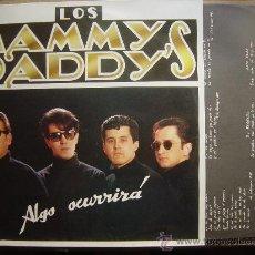 Discos de vinilo: LOS MAMMY DADDY´S*ALGO OCURRIRA*LP LA ROJA 1989*INCLUYE INSERT*COMO NUEVO*. Lote 29514210