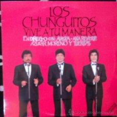 Discos de vinilo: LOS CHUNGUITOS, VIVE A TU MANERA, EDICION DE 1988 DE ESPAÑA, DOBLE. Lote 93950624