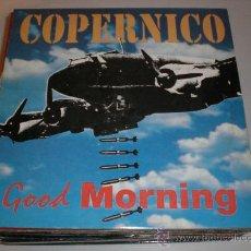 Discos de vinilo: COPERNICO, MAXI GOOD MORNING. Lote 29520190