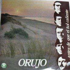 """Discos de vinilo: DISCO LP DE VINILO DEL GRUPO """"ORUJO"""" ANTES DE QUE EL SOL CALIENTE EDITADO POR SURCOSUR EN 1981. Lote 29528057"""