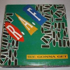 Discos de vinilo: R.A.F. MAX WE GONNA GET, RARO, EN OFERTA. Lote 29528079