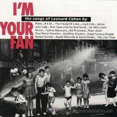 Discos de vinilo: I´M YOUR FAN-SONGS OF LEONARD COHEN-DOBLE LP-PIXIES/REM/JOHN CALE/NICK CAVE/LLOYD COLE/IAN MCCULLOCH. Lote 29534197