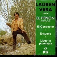 Discos de vinilo: LAUREN VERA - EL PEÑÓN (GIBRALTAR) / EL CONDUCTOR / ENSUEÑO / LLEGÓ LA PRIMAVERA - EP 1976. Lote 39187774