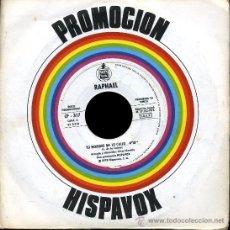Disques de vinyle: RAPHAEL - TU NOMBRE ME LO CALLO / SOLO - SINGLE 1978 - PROMO. Lote 29596957