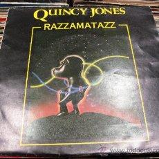 Discos de vinilo: QUINCY JONES - RAZZAMATAZZ - SINGLE A&M RECORDS 1981 BPY. Lote 29555312