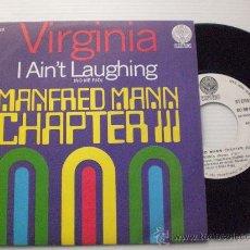 Discos de vinilo: MANDRED MANN CHAPTER III, VIRGINIA, SINGLE BERTIGO SPAIN, 1971 NUEVO A ESTRENAR, OFERTA. Lote 32111980