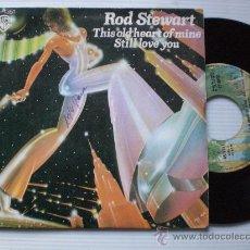 Discos de vinilo: ROD STEWART, THIS OLD HEARD OF MINE, SINGLE HISPAVOX 1976 . Lote 29567843