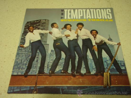 THE TEMPTATIONS ' SURFACE THRILLS ' 1983 - GERMANY LP33 MOTOWN RECORDS (Música - Discos - LP Vinilo - Funk, Soul y Black Music)